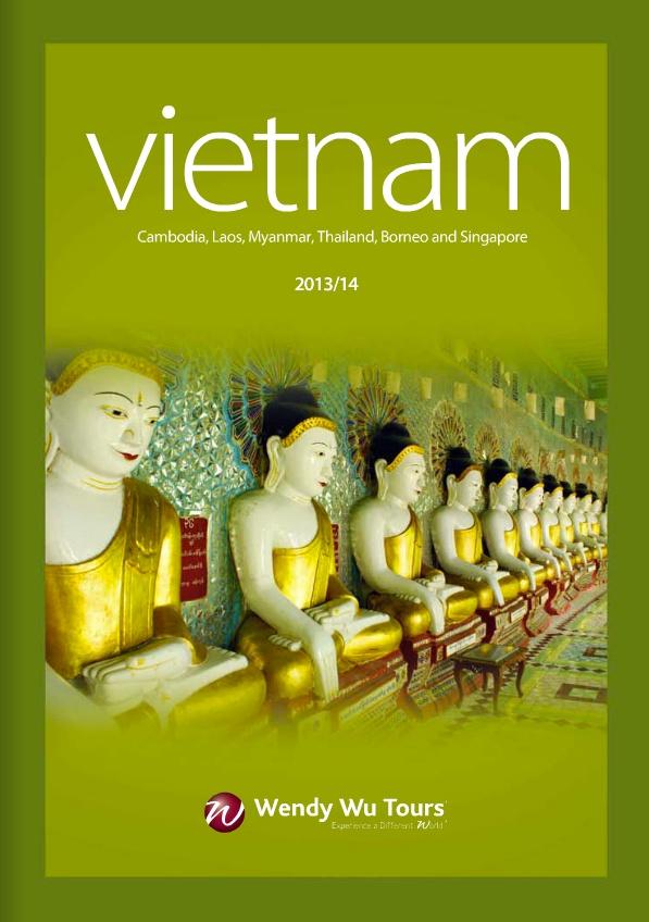 Wendy Wu Tours - Vietnam 2013/14 Brochure