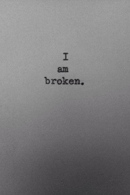 I am broken. I've been trying to embrace this phrase over the past few months and come to the realization that I am not strong, but broken and in need of my God.