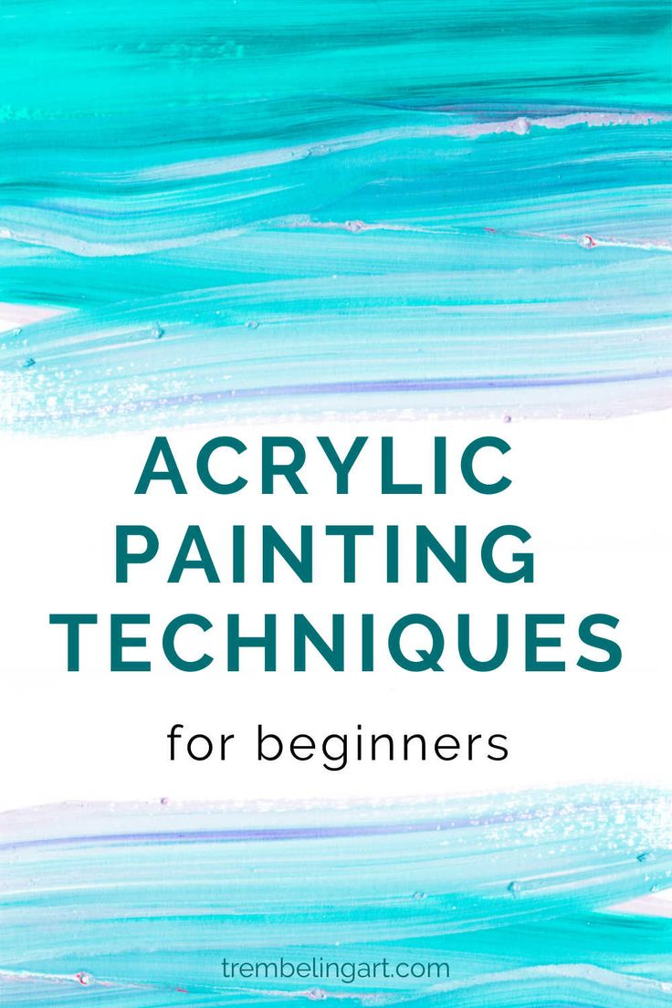 Acrylic Painting Techniques (for Beginners)   Learn ...
