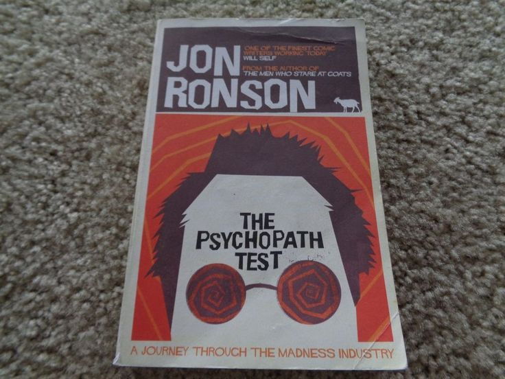 Psychopath Test: A Journey Through the Madness Industry By Jon Ronson