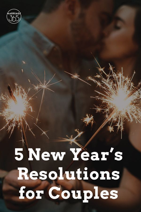 5 New Year S Resolutions For Couples Marriage How To Better Yourself Life Goals Quotes