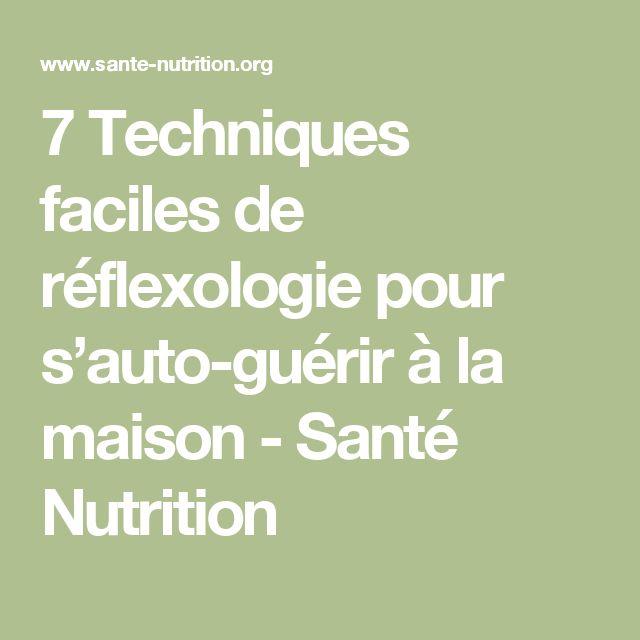 7 Techniques faciles de réflexologie pour s'auto-guérir à la maison - Santé Nutrition