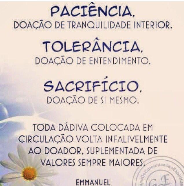 Paciência, tolerância e sacrifício