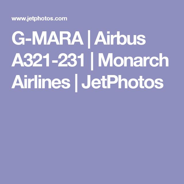 G-MARA   Airbus A321-231   Monarch Airlines   JetPhotos