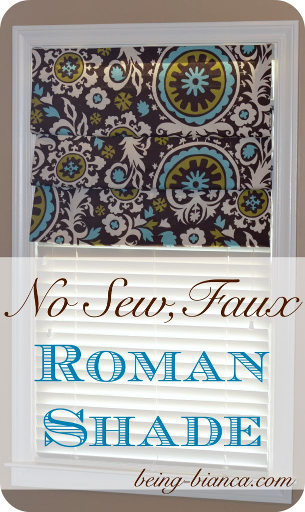 So easy!  No Sew, faux roman shade.  Works over blinds!  Had it made and hung in under 30 minutes!