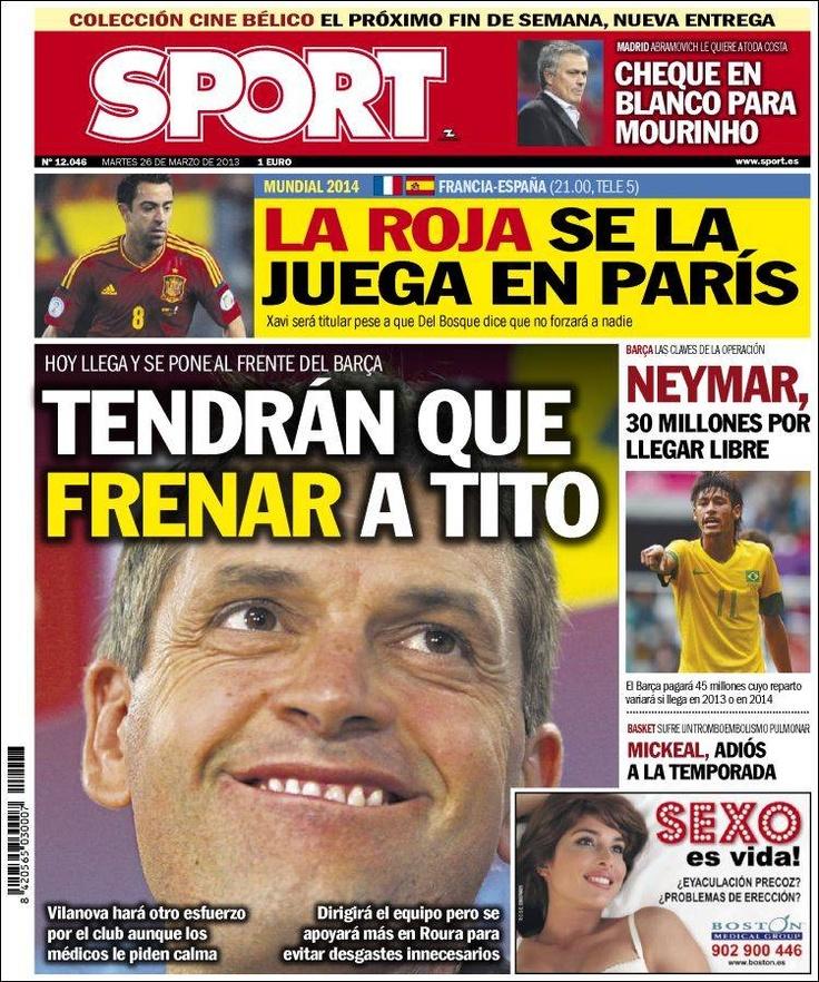 Los Titulares y Portadas de Noticias Destacadas Españolas del 26 de Marzo de 2013 del Diario Deportivo Sport ¿Que le parecio esta Portada de este Diario Español?
