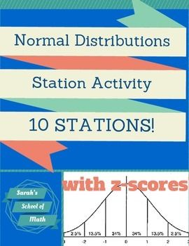 This activity consists of 10 stations. Each station gives a data set (in words) that is normally distributed and gives the mean and standard deviation of that data set. Students are then asked at least 3 questions about that data set that involve finding the z-score and using a z-score table.