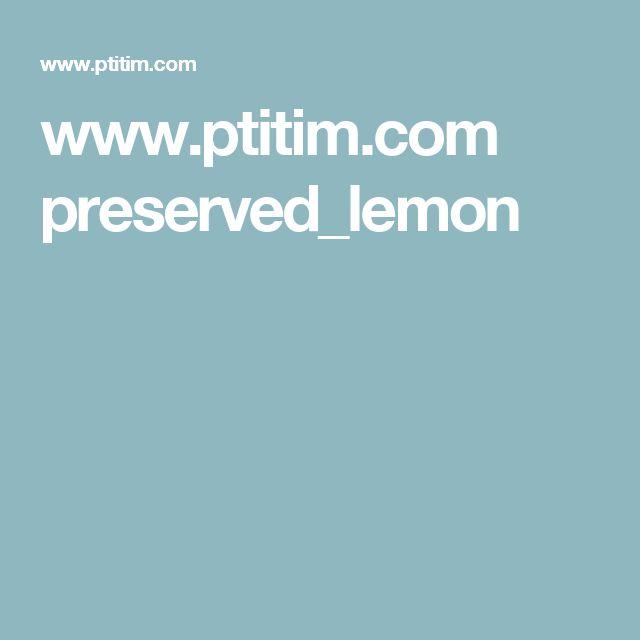 www.ptitim.com preserved_lemon