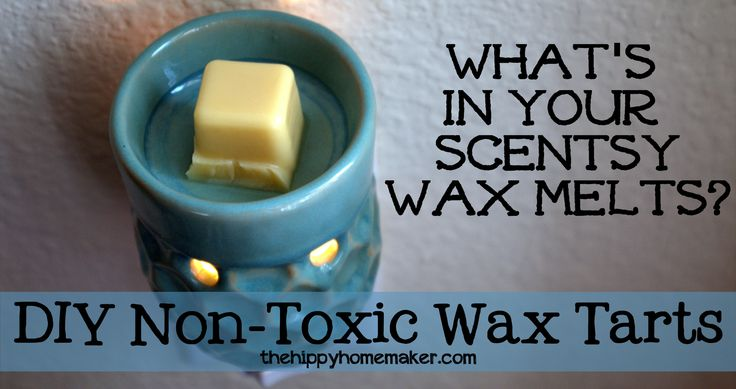 What's in Your Scentsy Wax Melts? DIY Non-Toxic Wax Tarts