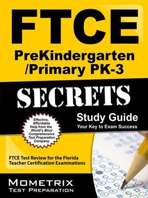 FTCE PreKindergarten/Primary PK-3 Secrets helps you ace the Florida Teacher Certification Examinations, without weeks and months of endless studying. Our comprehensive FTCE PreKindergarten/Primary PK-3 Secrets study guide is written by our exam ex...