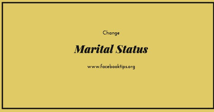 How to Change your Relationship Status on Facebook | Change Marriage or Marital Status