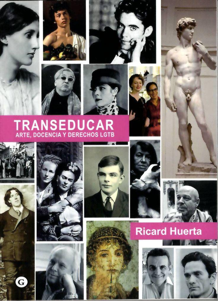 Transeducar : arte, docencia y derechos LGTB / Ricard Huerta http://absysnetweb.bbtk.ull.es/cgi-bin/abnetopac01?TITN=552858