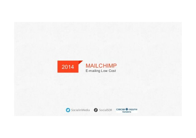 MailChimp. Email LowCost by socialinmedia via slideshare