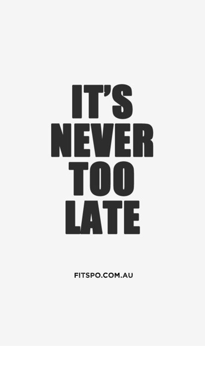 Its Never Too Late To Be Whoever You Want I Hope Live A Life Youre Proud Of And If Find That Not Have The