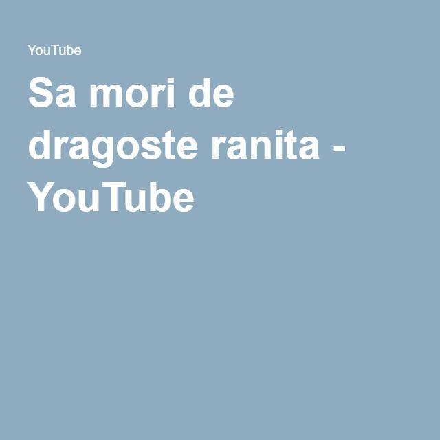 Sa mori de dragoste ranita - YouTube zau de se aude leac -   hai la formetta - ion dragos sireteanu