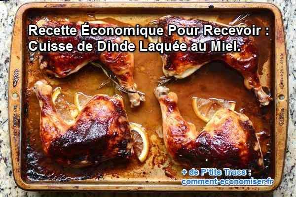 Avec ma recette de cuisse de dinde laquée au miel, je révèle la saveur délicate de la dinde avec la douceur du miel.  Découvrez l'astuce ici : http://www.comment-economiser.fr/cuisse-dinde-laquee-miel.html?utm_content=buffer2e25a&utm_medium=social&utm_source=pinterest.com&utm_campaign=buffer