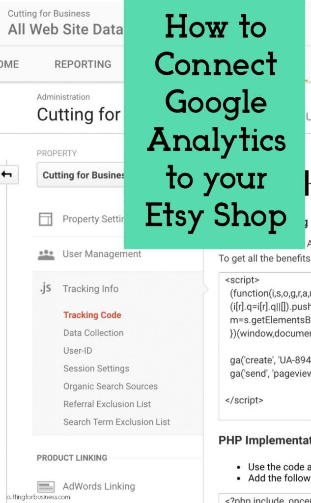 How to Connect Google Analytics to Your Etsy Shop - Perfect for Silhouette Cameo or Cricut small business owners - by cuttingforbusiness.com