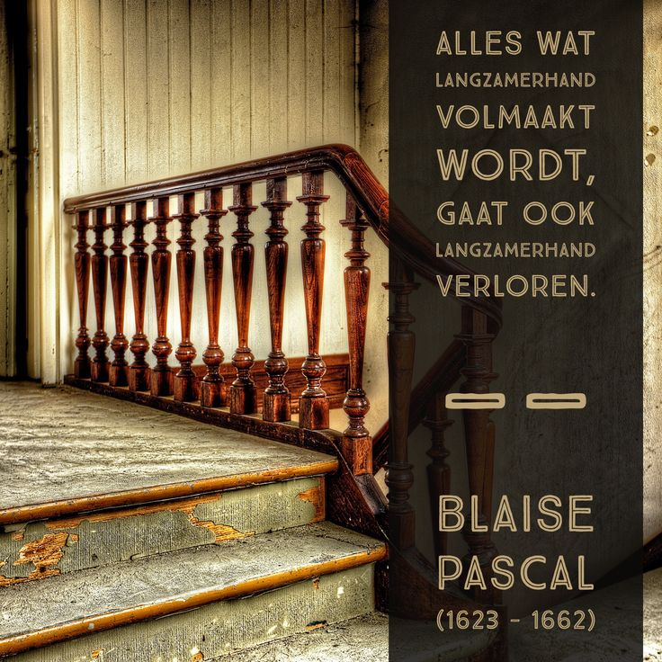 Langzamerhand - Blaise Pascal(1623 – 1662)