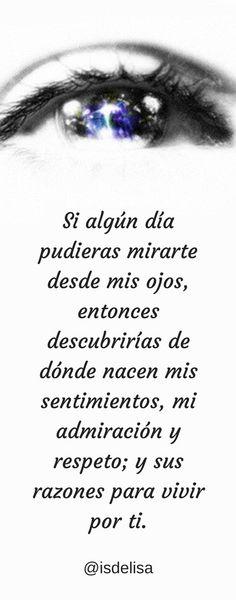 Si algún día pudieras mirarte desde mis ojos...  #relatos #relatoseróticos #romantic #frases #rimas #poemas #letras #pensamientos #amorprohibido #romanceperfecto #amantesdeletras #romance #amor #pasión #deseo #novios #pareja #expresaloquesientes #ontheblog #like4like #likeforlike #blogger