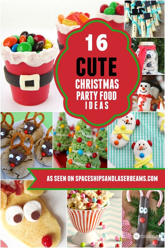 16 Cute Christmas Party Food Ideas Kids Will Love - Spaceships and Laser Beams