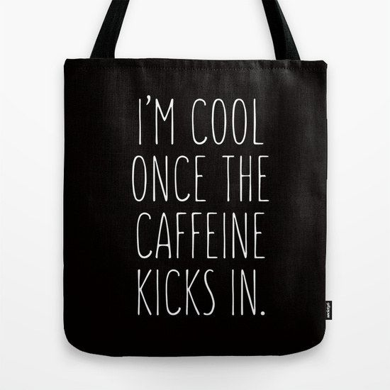 This tote speaks the truth.
