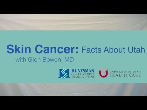 Skin Cancer: Facts about Utah - WATCH THE VIDEO.    *** cancer prevention facts ***   Glen Bowen, MD, talks about the fact that Utah has the highest melanoma rate in country and what factors create the skin cancer problem. For more information, visit huntsmancancer.org/prevention. Video credits to the YouTube channel owner