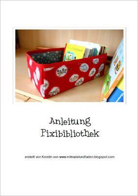 Pixibücherbibliothek, pixibuch utensilo, Kiste fuer kleine Bücher nähen