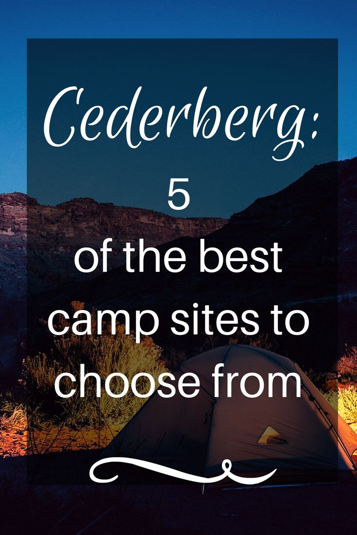 Cederberg camping at its best. Here are a few of the best camp sites in Cederberg South Africa, to help you plan the perfect camping trip.