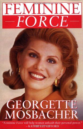 Feminine Force: Release the Power Within You to Create the Life You Deserve by Georgette Mosbacher http://www.amazon.com/dp/0671899341/ref=cm_sw_r_pi_dp_KTgpwb1X4F9TB