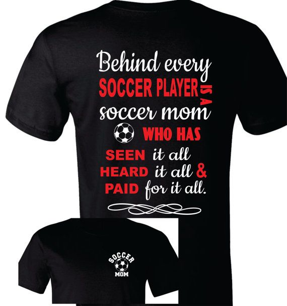 Soccer Mom Shirt Soccer Mom T-Shirt Behind Every by TShirtNerds