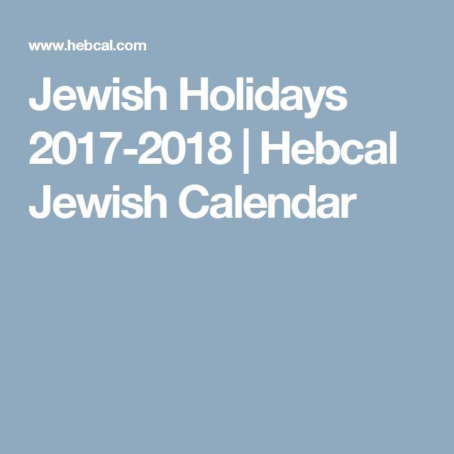 Jewish Holidays 2017-2018 | Hebcal Jewish Calendar