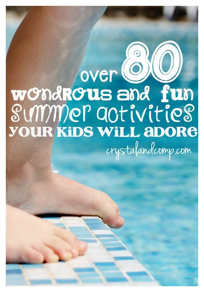 over 80 summer activities for kids