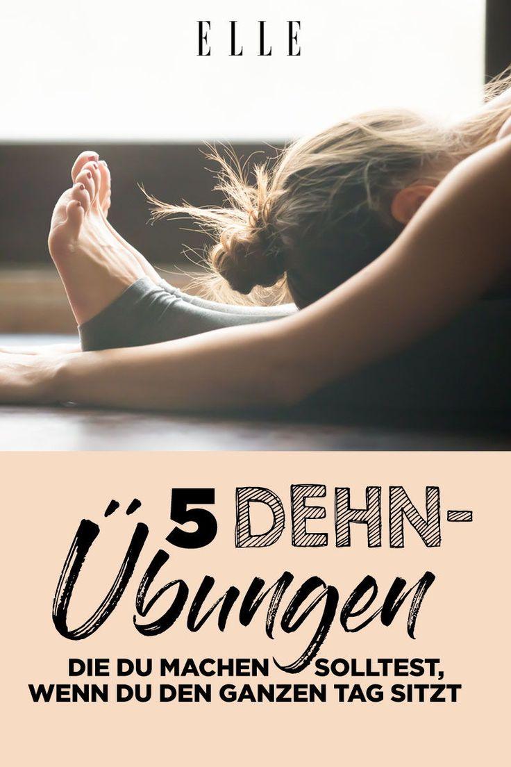 5 wichtige Dehnübungen, wenn du den ganzen Tag sitzt – ELLE Germany