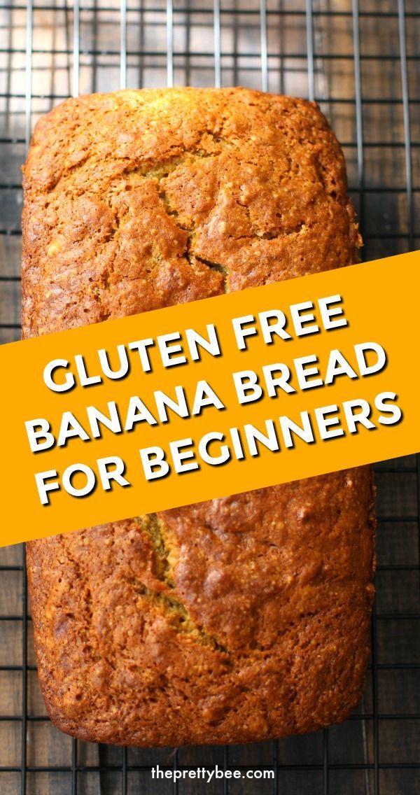 Easy Vegan Gluten Free Banana Bread The Pretty Bee Recipe In 2020 Gluten Free Banana Gluten Free Banana Bread Vegan Gluten Free Banana Bread