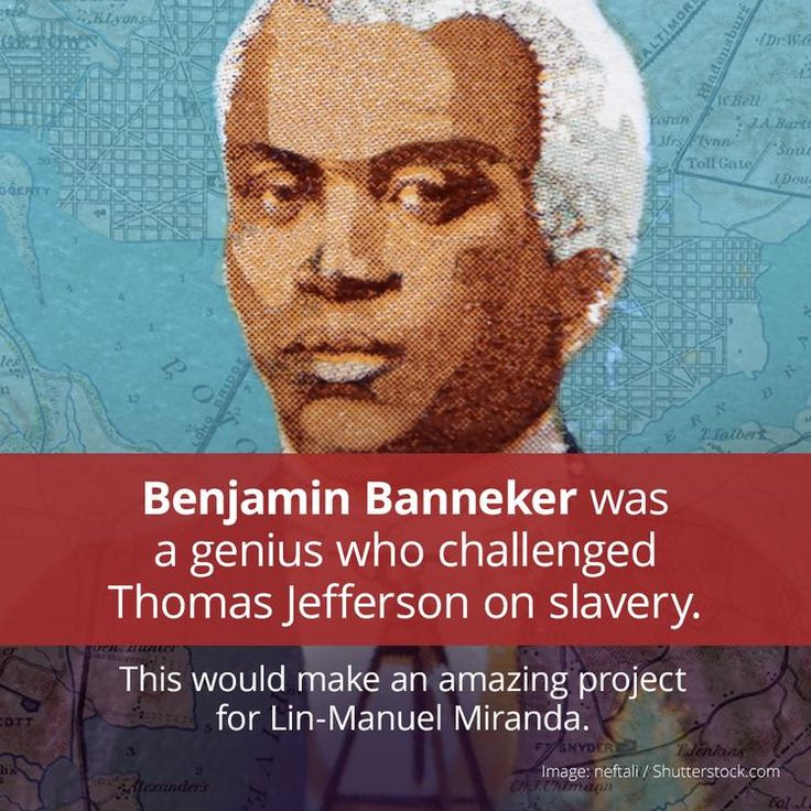 You Probably Don't Know About Benjamin Banneker. Here's Why You Should.