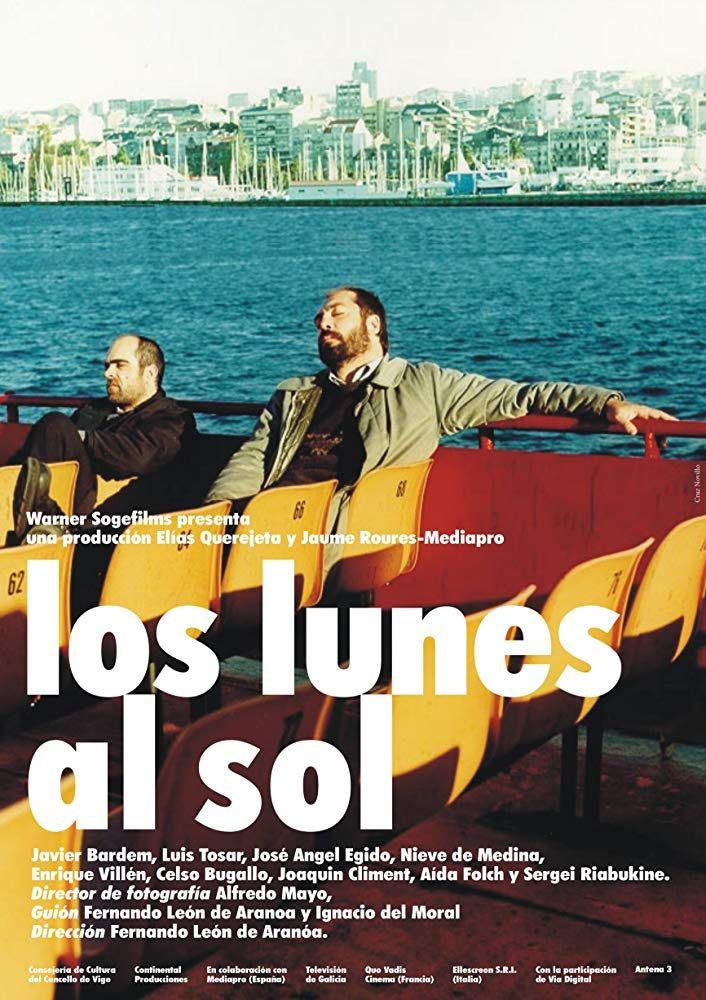 Los Lunes Al Sol Carteles De Cine Peliculas En Espanol Carteleras De Cine