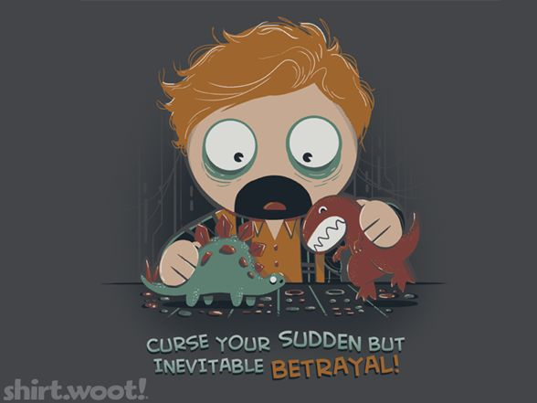 Inevitable Betrayal Woot Shirt: Geek, Dear God, Joss Whedon, Quote, Wash Fireflies, Dinosaurs, Baby Room, T Shirts, Inevitable Betrayal