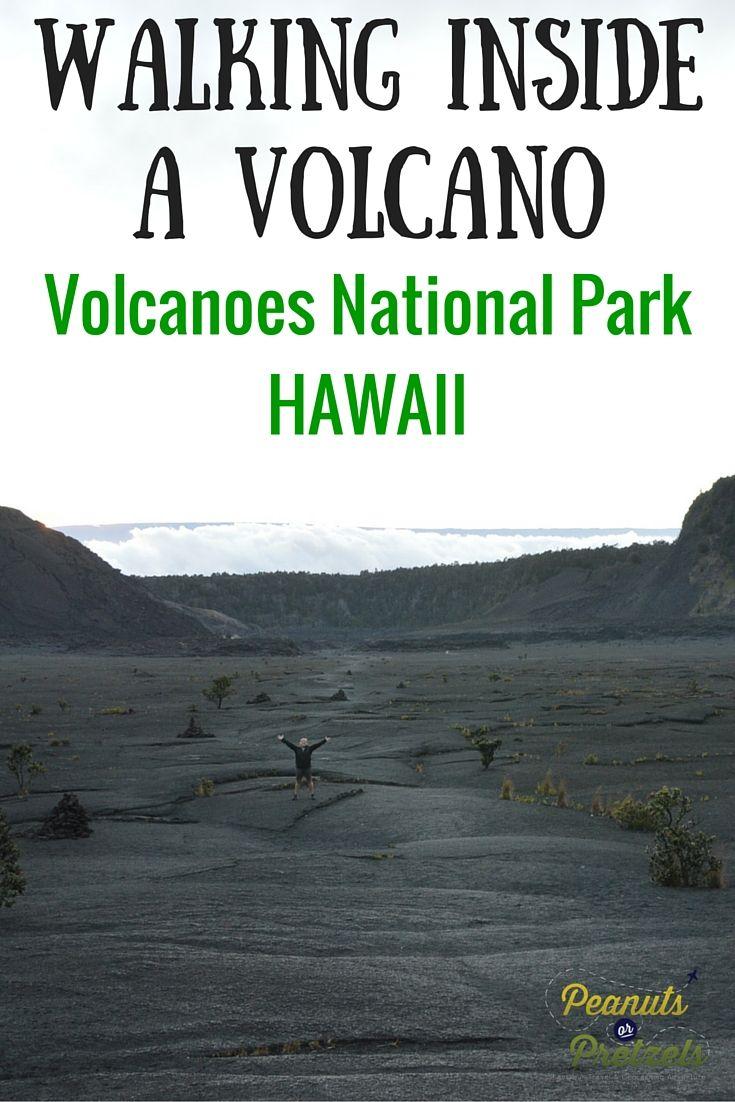 Walking INSIDE a Volcano! Hawaii Volcanoes National Park - Peanuts or Pretzels Travel #Hawaii #NationalPark #Volcano