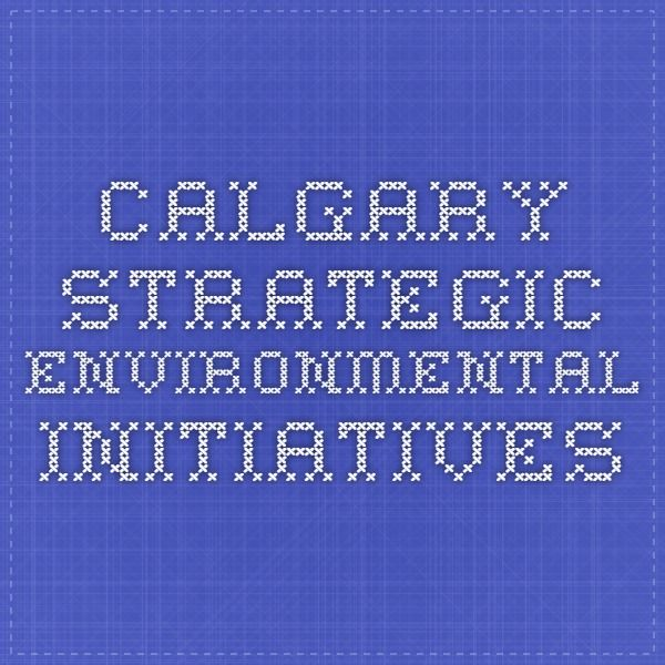 Website: Calgary strategic environmental initiatives from the City of Calgary