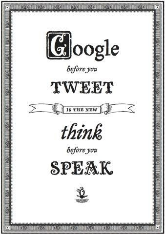 Do you agree? Google before you tweet.