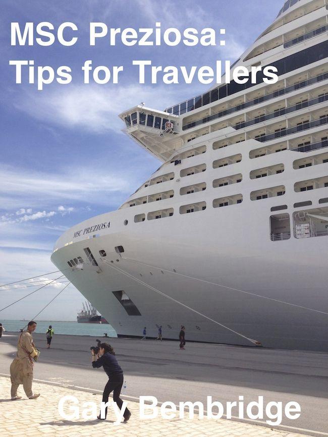 "Free Kindle eBook : "" MSC Preziosa - Tips for Travellers"" by Gary Bembridge - Tips For Travellers http://www.tipsfortravellers.com/free-kindle-ebook-msc-preziosa-tips-for-travellers-by-gary-bembridge/"