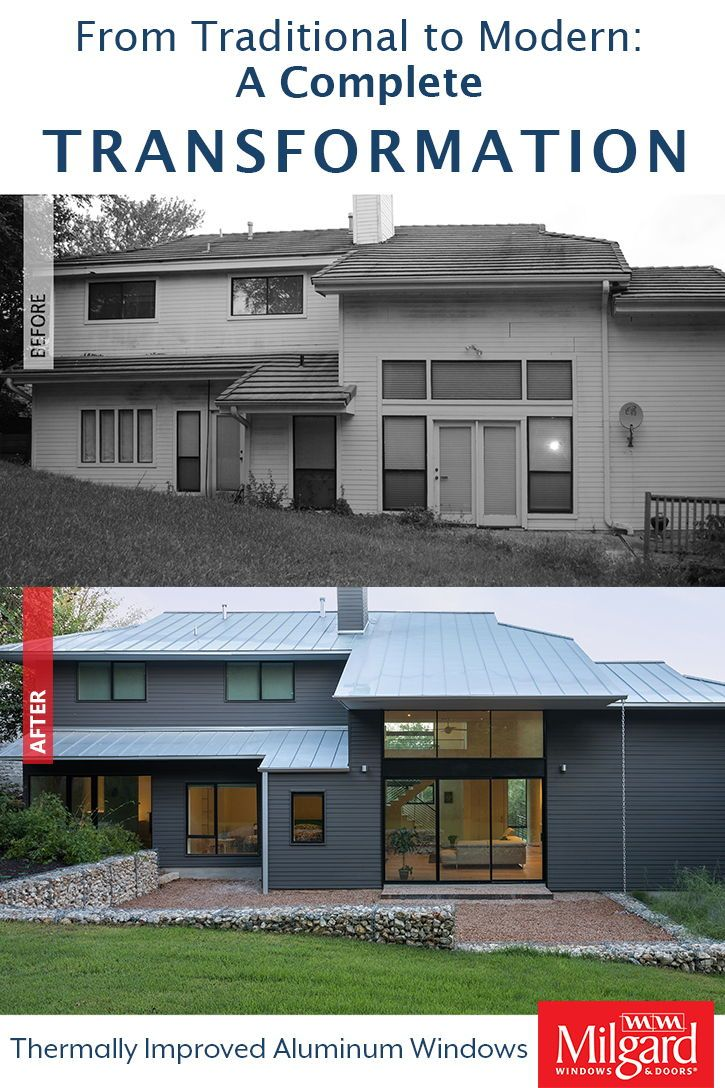 Home Remodel Before And After From Traditional To Modern Aluminum
