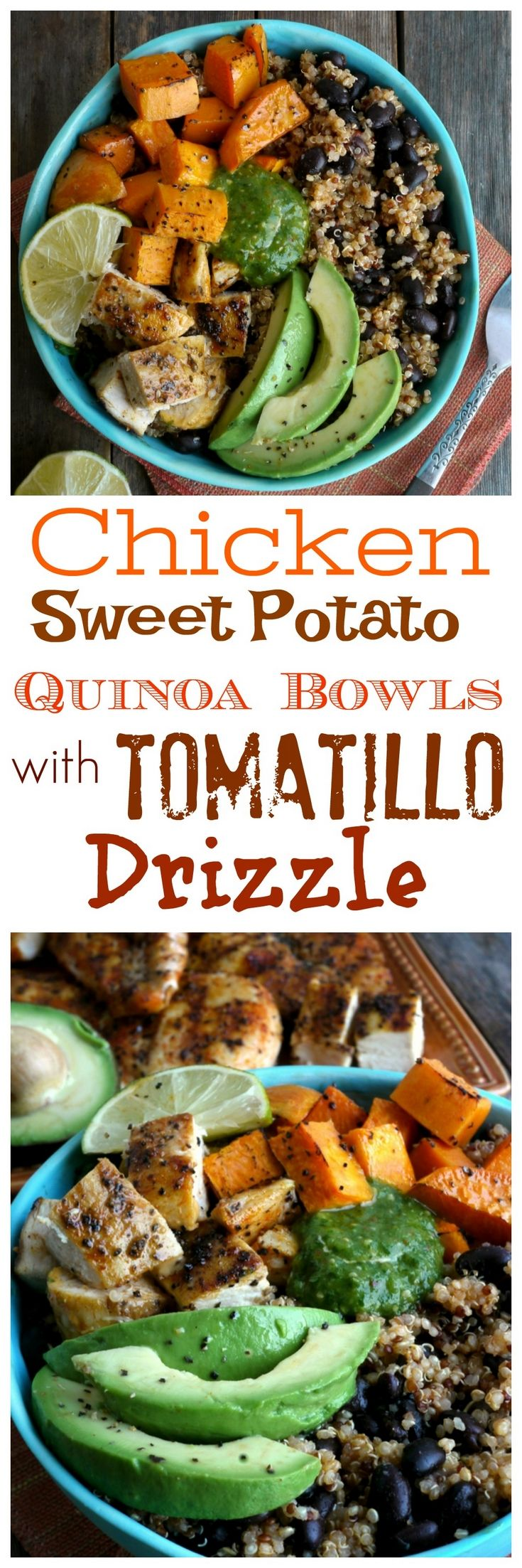 Chicken, Sweet Potato and Quinoa Bowl with Roasted Tomatillo Drizzle