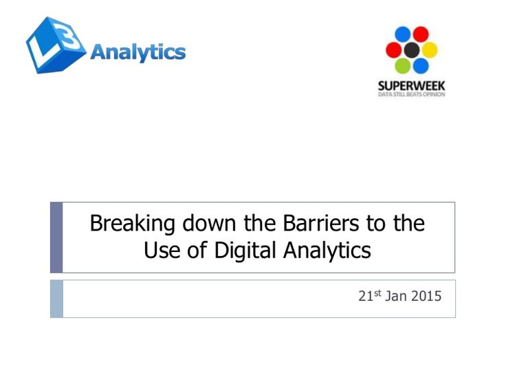 breaking-down-the-barriers-to-the-use-of-digital-analytics #SPWK