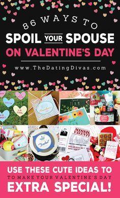 valentine day spoil her rotten