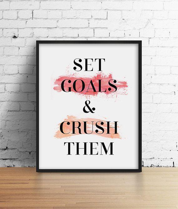 Set Goals & Crush Them