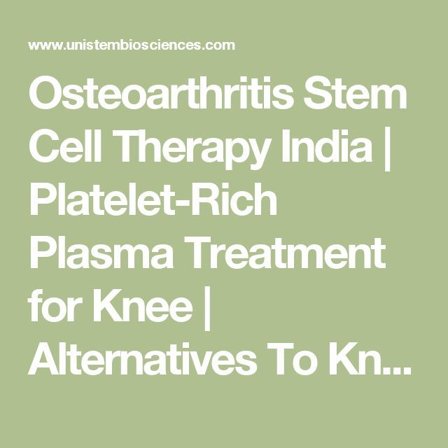 Osteoarthritis Stem Cell Therapy India | Platelet-Rich Plasma Treatment for Knee | Alternatives To Knee Replacement Surgery | Degenerative Arthritis Joint Disorder