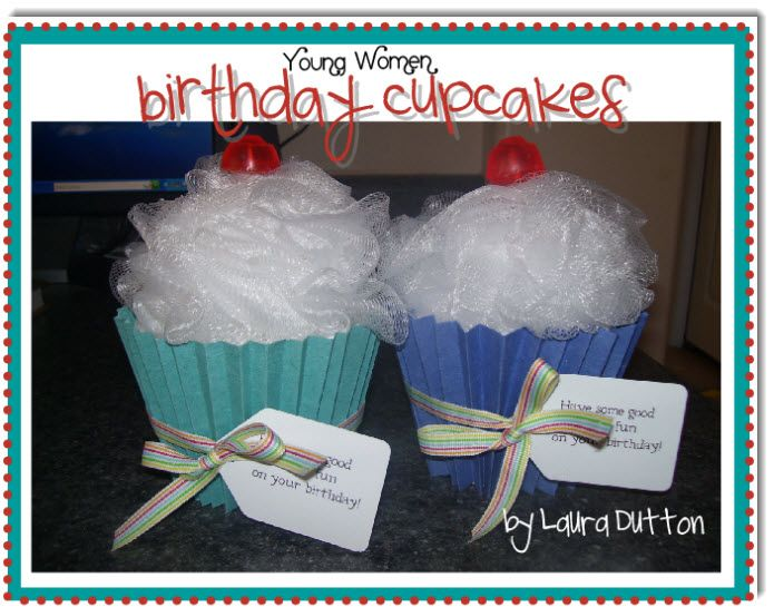 """YW Birthday Cupcakes... I'm thinkin Secret Sister gift! Change the tag to say """"Have some good clean fun at camp!"""""""