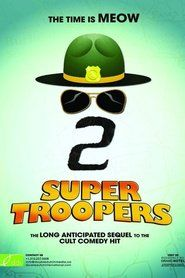 Watch Super Troopers 2 HD Movie