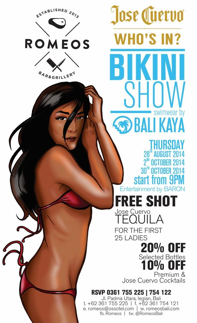 Come and join us tonight ! Jose Cuervo presents: Jose Cuervo WHO's IN ? Bikini Show Swimwear by: BALIKAYA Model: POINT Agencies MUSIC by: BARON AKUSTIKA Get Free Shot Tequila Jose Cuervo for the fi...